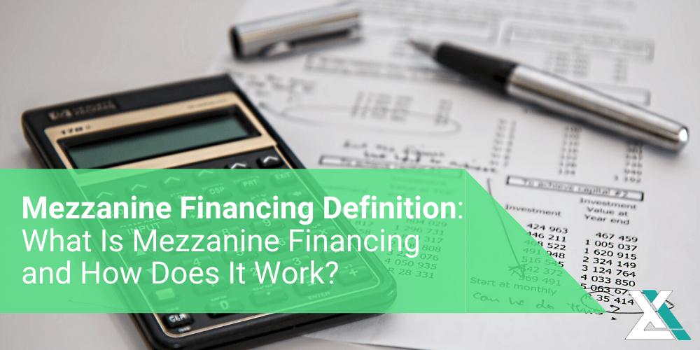 Mezzanine Financing Definition