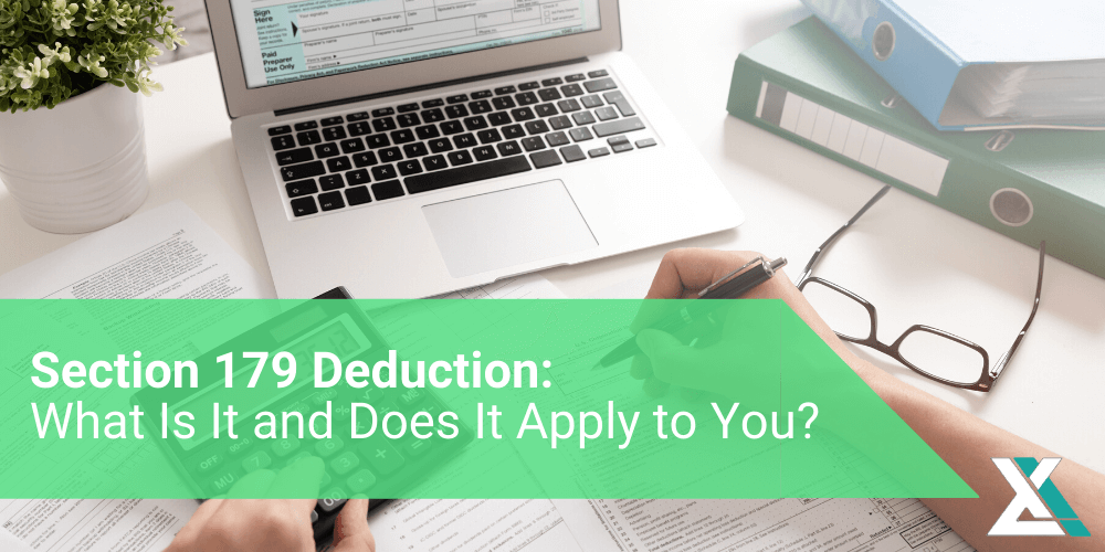 What Is the Section 179 Deduction: Does It Apply to You?