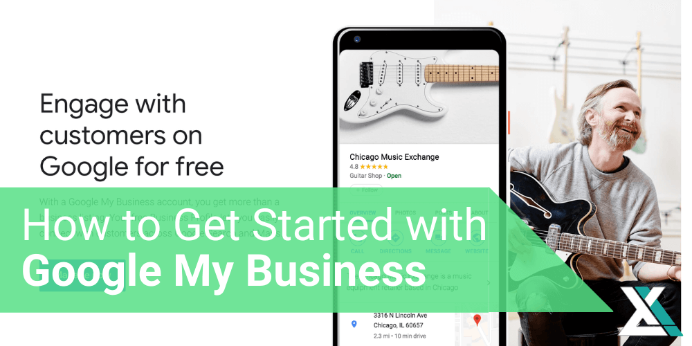 How to Get Started with Google My Business: A Guide for Small Business Owners